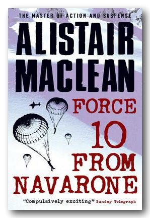Alistair MacLean - Force 10 from Navarone (2nd Hand Paperback) | Campsie Books