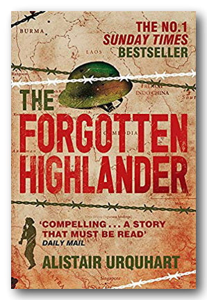 Alistair Urquhart - The Forgotten Highlander