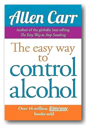Allen Carr - The Easy Way to Control Alcohol (2nd Hand Paperback)
