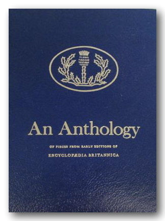 An Anthology of Pieces From Early Editions Of Encyclopedia Britannica (2nd Hand Hardback Leatherette) | Campsie Books