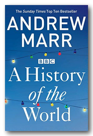 Andrew Marr - A History of The World