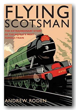 Andrew Roden - Flying Scotsman (New Paperback)