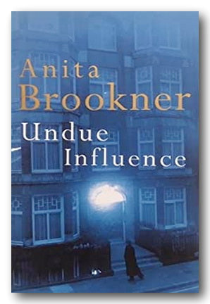 Anita Brookner - Under Influence (2nd Hand Hardback) | Campsie Books