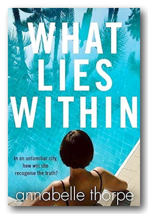 Annabelle Thorpe - What Lies Within (2nd Hand Paperback) | Campsie Books