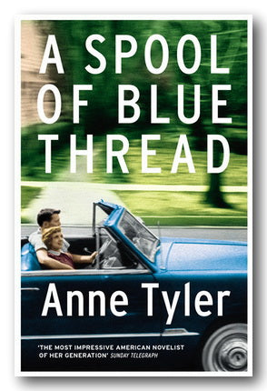 Anne Tyler - A Spool of Blue Thread (2nd Hand Paperback) | Campsie Books