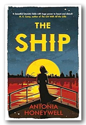 Antonia Honeywell - The Ship (2nd Hand Hardback) | Campsie Books