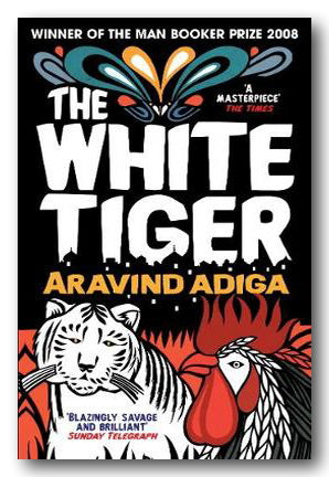 Aravind Adiga - The White Tiger (2nd Hand Paperback) | Campsie Books