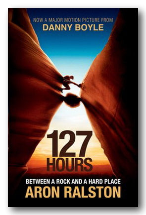 Aron Ralston - 127 Hours (Between a Rock and a Hard Place)