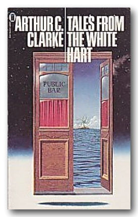 Arthur C. Clarke - Tales from The White Hart (2nd Hand Paperback)