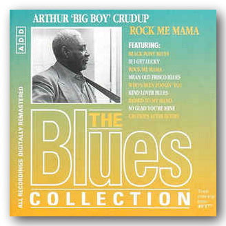Arthur 'Big Boy' Cradup - Rock Me Mama (2nd Hand CD) | Campsie Books