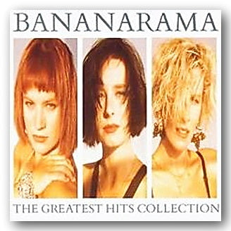 Bananarama - The Greatest Hits Collection (2nd Hand CD) | Campsie Books