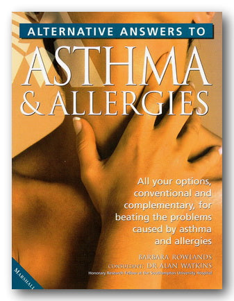 Barbara Rowlands - Alternative Answers To Asthma & Allergies (2nd Hand Softback) | Campsie Books