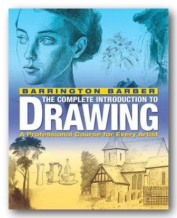 Barrington Barber - The Complete Introduction to Drawing (2nd Hand Softback) | Campsie Books