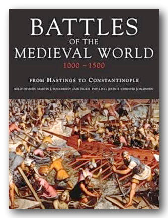 Battles of The Medieval World (1000-1500) (2nd Hand Hardback) | Campsie Books