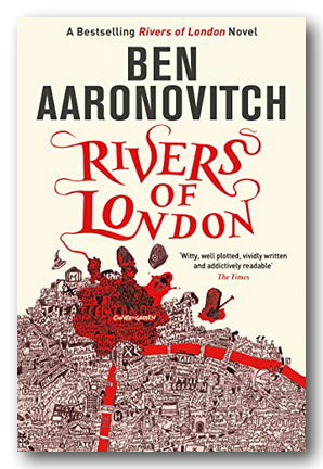 Ben Aaronovitch - Rivers of London (2nd Hand Paperback) | Campsie Books