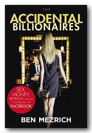 Ben Mezrich - The Accidental Billionaires (2nd Hand Paperback)