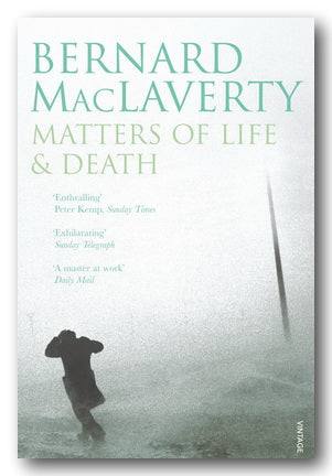 Bernard MacLaverty - Matters of Life & Death (2nd Hand Paperback) | Campsie Books