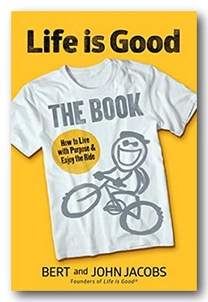 Bert & John Jacobs - Life Is Good (The Book) (2nd Hand Hardback) | Campsie Books