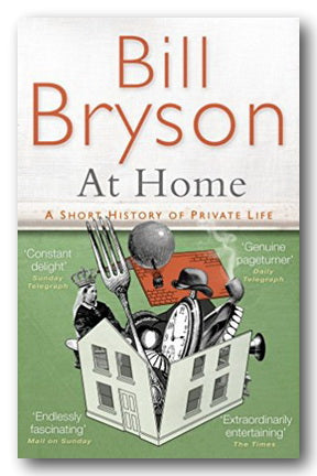 Bill Bryson - At Home