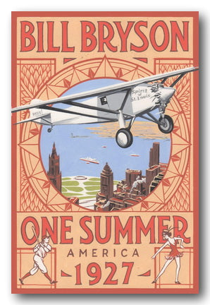 Bill Bryson - One Summer (America 1927) (2nd Hand Hardback) | Campsie Books