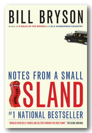 Bill Bryson - Notes From A Small Island (US Edition) (2nd Hand Paperback)
