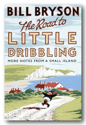 Bill Bryson - The Road To Little Dribbling (2nd Hand Paperback) | Campsie Books