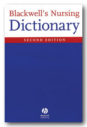 Blackwell's Nursing Dictionary (Second Edition) | Campsie Books