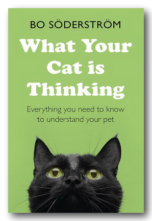 Bo Soderstrom - What Your Cat is Thinking (2nd Hand Paperback)