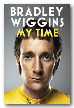 Bradley Wiggins - My Time (2nd Hand Hardback) | Campsie Books