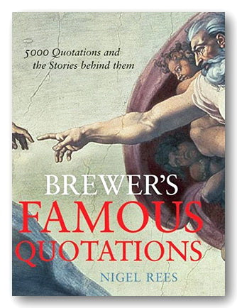 Nigel Rees - Brewer's Famous Quotations (2nd Hand Hardback) | Campsie Books