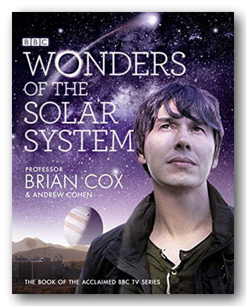 Professor Brian Cox & Andrew Cohen - Wonders of The Solar System (2nd Hand Hardback) | Campsie Books