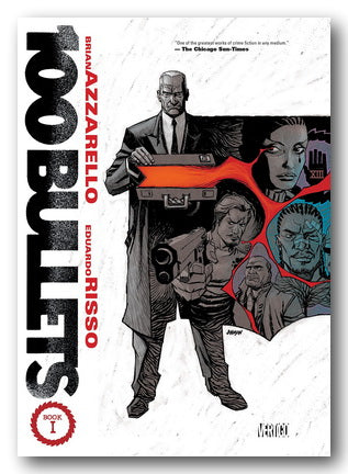 Brian Azzarello & Eduardo Risso - 100 Bullets (Book 1 - The Deluxe Ed.) (2nd Hand Hardback) | Campsie Books