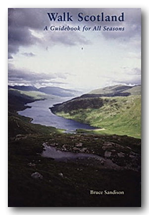 Bruce Sandison - Walk Scotland (A Guidebook for All Seasons) (2nd Hand Paperback)