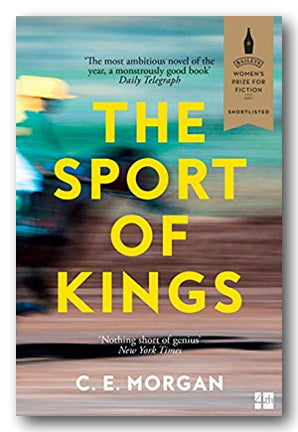 C. E. Morgan - The Sport of Kings (2nd Hand Paperback) | Campsie Books
