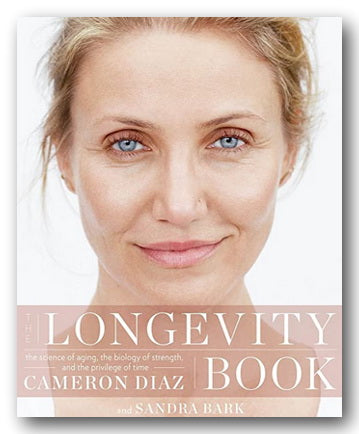 Cameron Diaz - Longevity Book (2nd Hand Softback) | Campsie Books