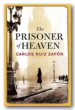 Carlos Ruiz Zafon - The Prisoner of Heaven (2nd Hand Hardback) | Campsie Books