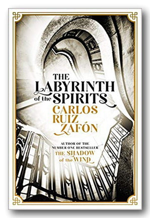 Carlos Ruiz Zafon - The Labyrinth of the Spirits | Campsie Books