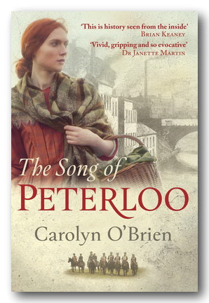 Carolyn O'Brien - The Song of Peterloo (2nd Hand Paperback) | Campsie Books