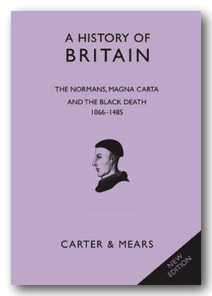 Carter & Mears - A History of Britain (Book 2 -1066-1485) (2nd Hand Hardback) | Campsie Books