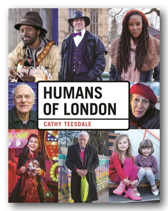 Cathy Teesdale - Humans of London (2nd Hand Hardback) | Campsie Books