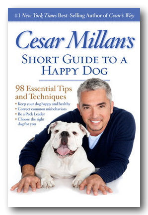 Cesar Millan's Short Guide To A Happy Dog (2nd Hand Paperback) | Campsie Books