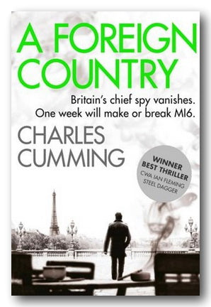 Charles Cumming - A Foreign Country (2nd Hand Paperback) | Campsie Books