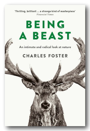 Charles Foster - Being A Beast (2nd Hand Paperback) | Campsie Books