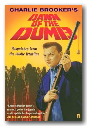 Charlie Brooker - Dawn of The Dumb (2nd Hand Paperback) | Campsie Books