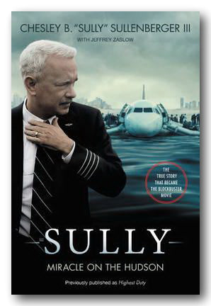 "Chelsey B. ""Sully"" Sullenberger III - Sully (Miracle on The Hudson)"