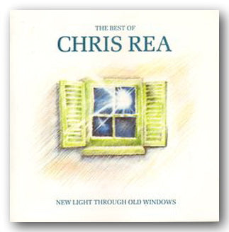 Chris Rea - New Light Through Old Windows