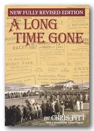 Chris Pitt - A Long Time Gone (Fully Revised Edition) (2nd Hand Softback) | Campsie Books