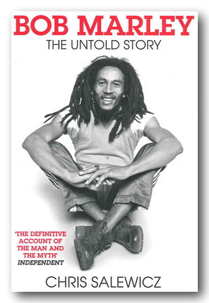 Chris Salewicz - Bob Marley, The Untold Story