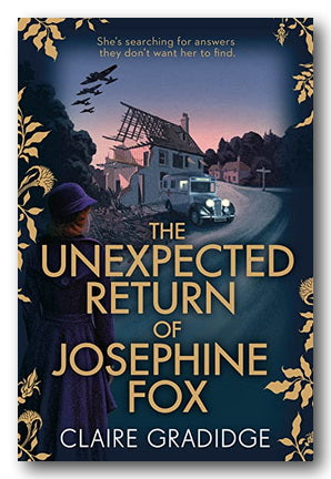 Claire Gradidge - The Unexpected Return of Josephine Fox (2nd Hand Paperback) | Campsie Books