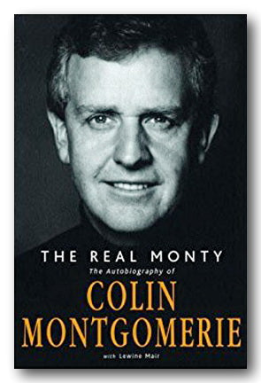 Colin Montgomerie - The Real Monty